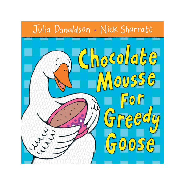 Pictory - Chocolate Mousse for Greedy Goose? (Book & CD)