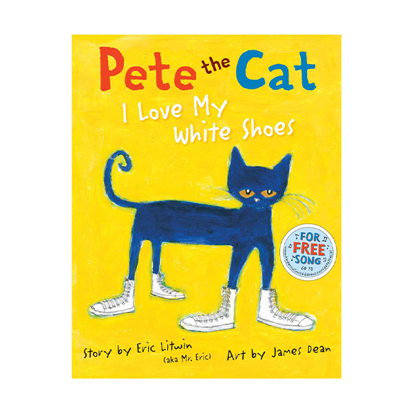 Pictory - Pete the Cat : I Love My White Shoes (Hardcover & CD)