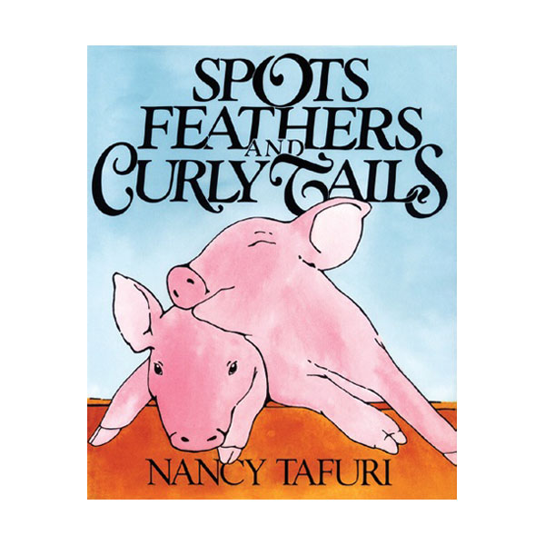 Pictory - Spots, Feathers, and Curly Tails (Book & CD)