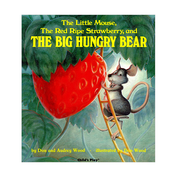 Pictory - The Little Mouse, the Red Ripe Strawberry, and the Big Hungry Bear (Book & CD)