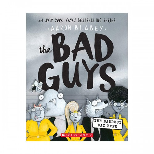 [스콜라스틱] The Bad Guys #10: The Baddest Day Ever (Paperback)
