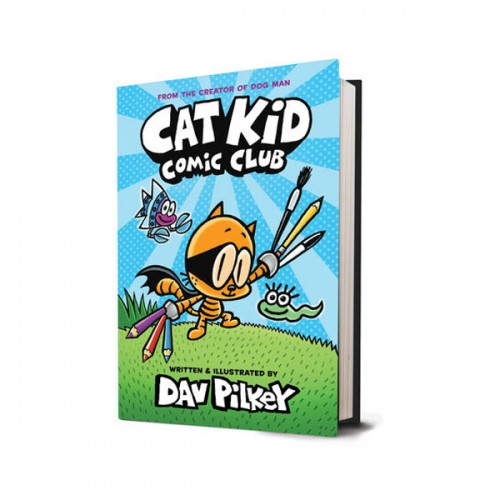 [스콜라스틱]Cat Kid Comic Club : From the Creator of Dog Man (Hardcover, 풀컬러, 만화)