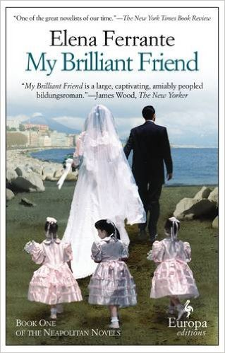 [파본:특A] Neapolitan Novels #01 : My Brilliant Friend (Paperback)