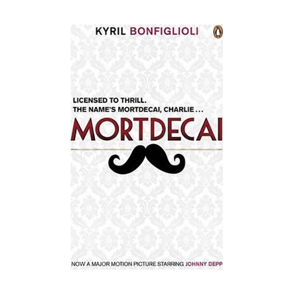 [파본]Mortdecai : The First Charlie Mortdecai Novel (Paperback,영국판)