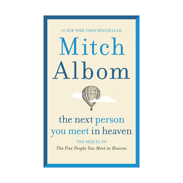 [파본:A급]The Next Person You Meet in Heaven (Paperback)