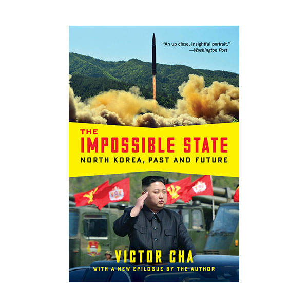 [파본:특A]The Impossible State : North Korea, Past and Future (Paperback)