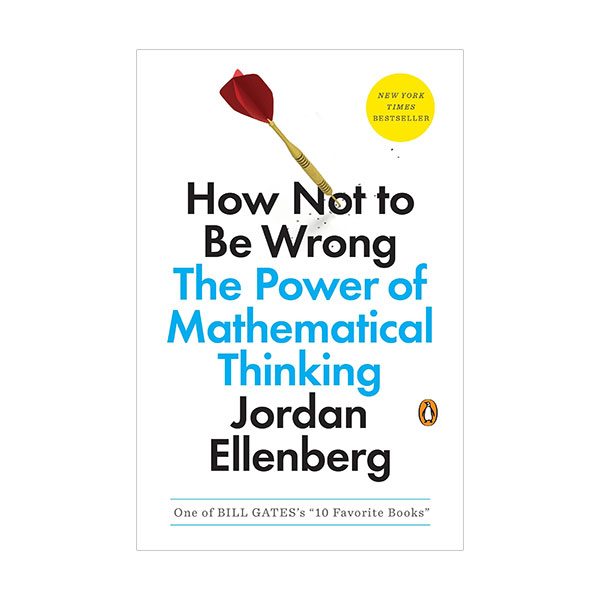 [파본:상태A급]How Not to Be Wrong : The Power of Mathematical Thinking (Paperback)