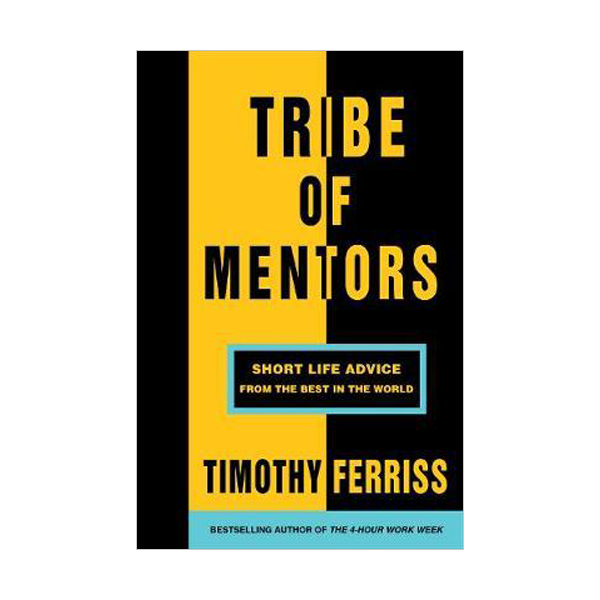 [파본:특A]Tribe of Mentors : Short Life Advice from the Best in the World (Paperback)