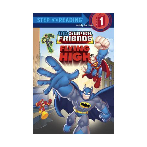 [파본]RL 1.2 : Step into Reading 1 : DC Super Friends : Flying High (Paperback)