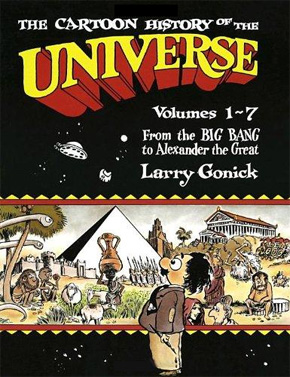 [파본:특A급] The Cartoon History of the Universe I : From the Big Bang to Alexander the Great (Paperback)