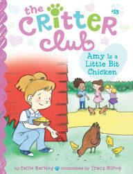 [파본]The Critter Club #13 : Amy Is a Little Bit Chicken (Paperback)