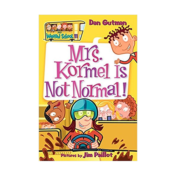 [파본:A급]RL 3.8 : My Weird School Series #11 : Mrs. Kormel Is Not Normal! (Paperback)