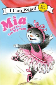 [파본]RL 1.3 : My First I Can Read : MIA and the Too Big Tutu (Paperback)