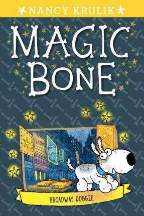 파본:특A]RL 2.7 : Magic Bone #10 : Broadway Doggie (Paperback)