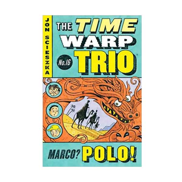 [파본:특A] RL 3.5 : The Time Warp Trio Series #16 : Marco? Polo! (Paperback)