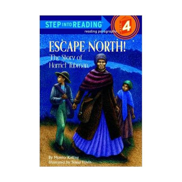 [파본특A]RL 3.6 : Step into Reading 4 : Escape North! : The Story of Harriet Tubman (Paperback)