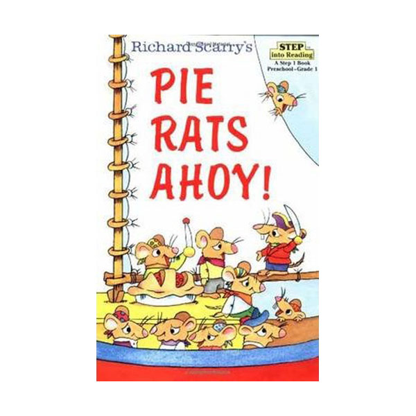 [파본]Step into Reading 2 :Richard Scarry's Pie Rats Ahoy