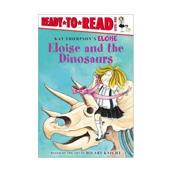 [파본:특특A]Ready To Read 1 : Eloise and the Dinosaurs