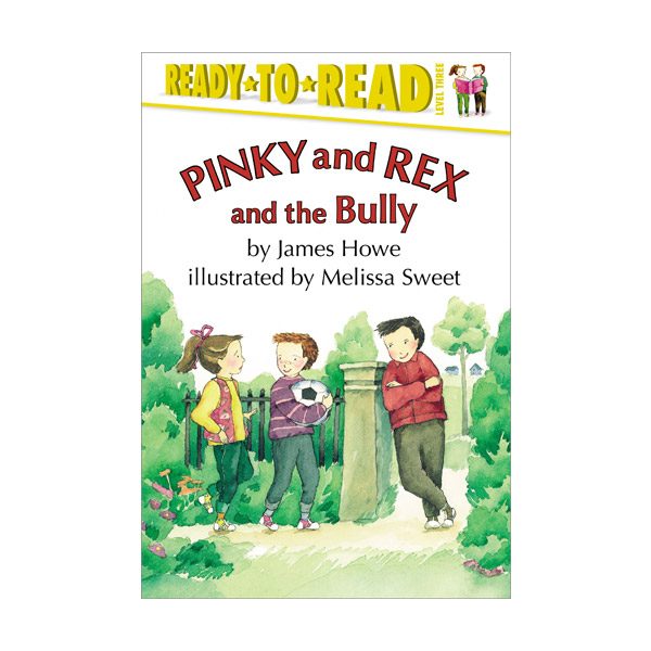 [파본:특A]RL 3.2 : Ready To Read 3 : Pinky and Rex and the Bully (Paperback)