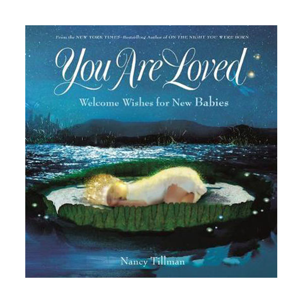 [파본:특A]You Are Loved: Welcome Wishes for New Babies (Hardcover)