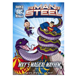 [파본]RL 4.9 : DC Super Heroes : The Man of Steel : Mxy's Magical Mayhem (Paperback)