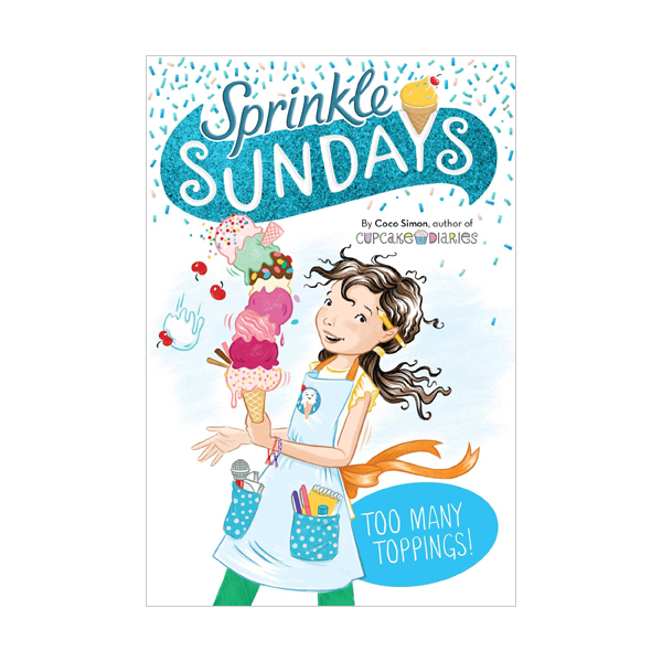 [파본:특A]Sprinkle Sundays #6 : Too Many Toppings!  (Paperback)