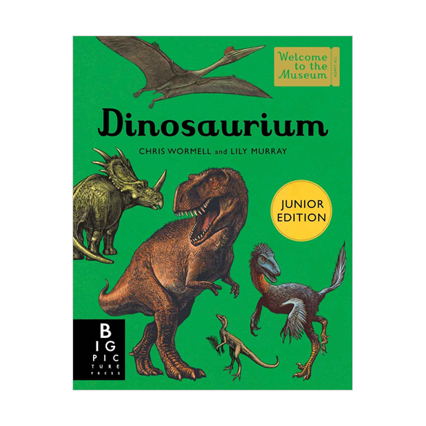 [파본:특A]Welcome to the Museum : Dinosaurium - Junior Edition (Hardcover, 영국판)