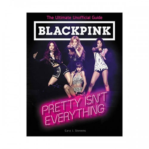 [파본]BLACKPINK(블랙핑크) : Pretty Isn't Everything (Paperback)
