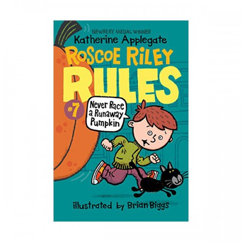 [파본:특A급]Roscoe Riley Rules #07 : Never Race a Runaway Pumpkin (Paperback)