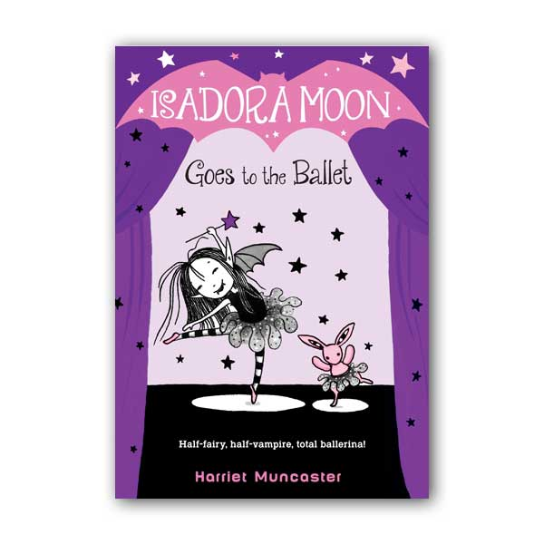 Isadora Moon #03 : Isadora Moon Goes to the Ballet (Paperback)