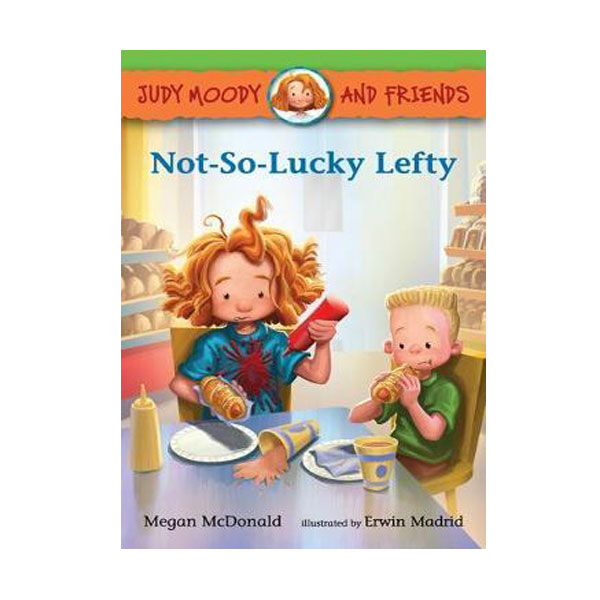 Judy Moody and Friends #10 : Not-So-Lucky Lefty (Paperback)