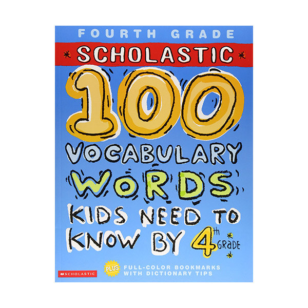 [파본:특A] [4th Grade] Scholastic 100 Vocabulary Words Kids Need to Know by 4th Grade (Paperback)
