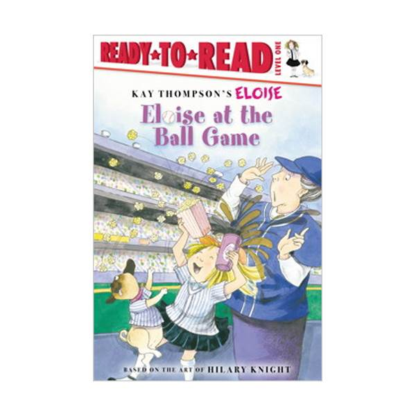 [파본:특A]RL 1.3 : Ready To Read 1 : Eloise at the Ball Game(Paperback)