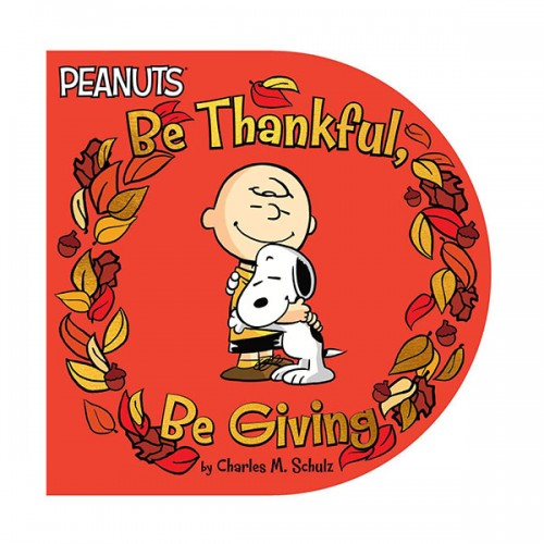 [파본]Peanuts : Be Thankful, Be Giving (Board book)