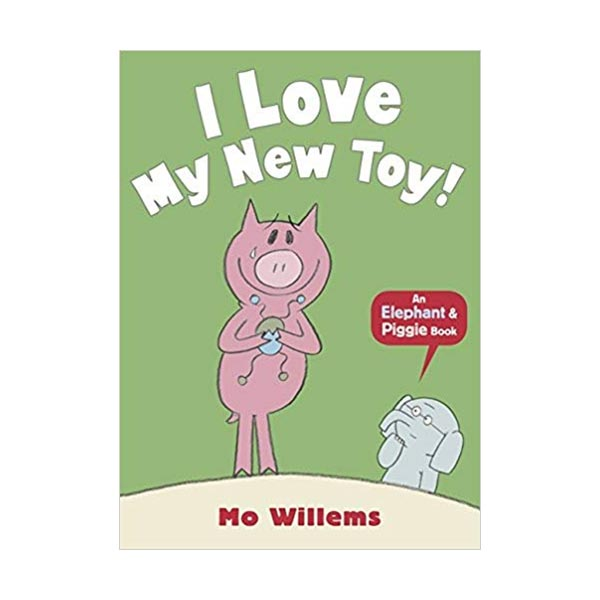 [파본:특A]Elephant and Piggie : I Love My New Toy (Paperback,영국판)