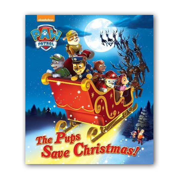 [특가] Nickelodeon Paw Patrol the Pups Save Christmas (Paperback, 영국판)