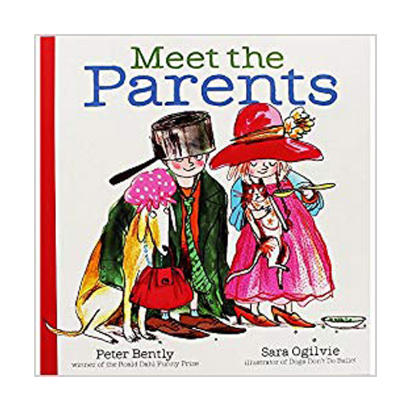 [특가] Peter Bently : Meet the Parents (Paperback, 영국판)