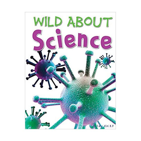 [특가] Wild Abouts : Wild About Science (Hardcover, 영국판)