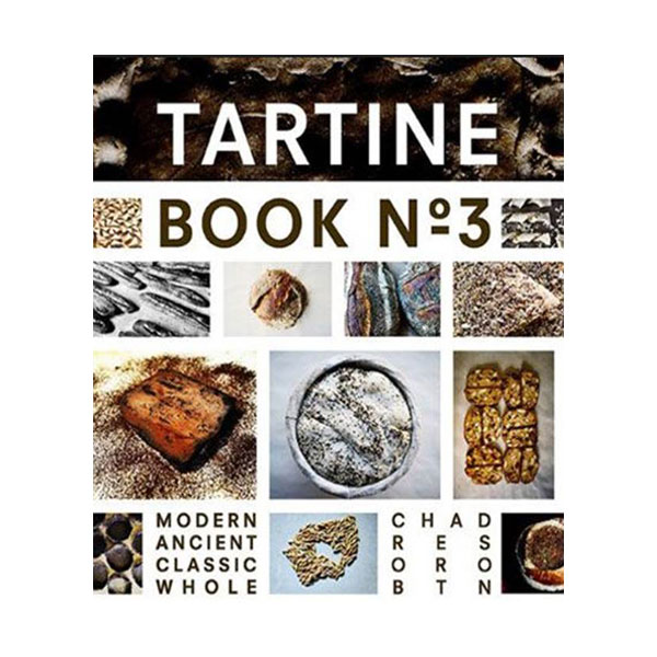 [특가] Tartine Book #3 : Modern Ancient Classic Whole (Hardcover)