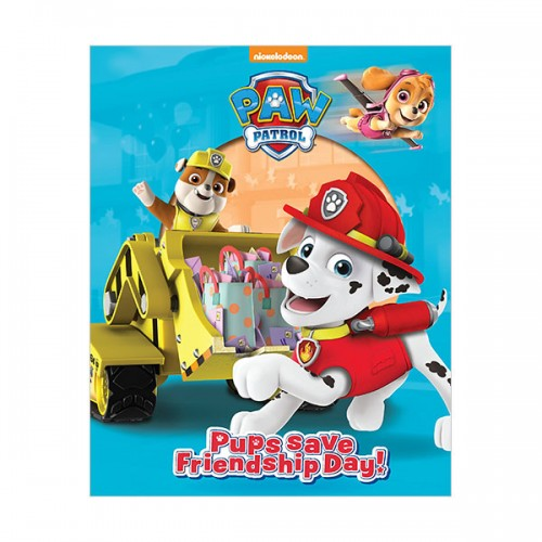 [특가] Nickelodeon PAW Patrol Pups Save Friendship Day!  (Hardcover, 영국판)