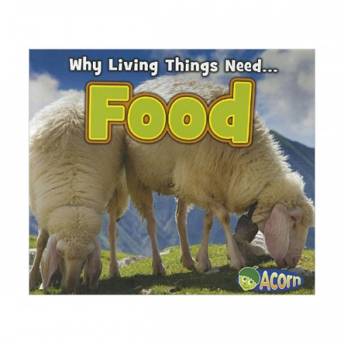 [특가] Why Living Things Need : Food (Paperback)