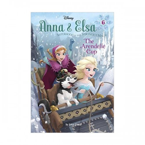 [특가] Disney Frozen : Anna & Elsa #06 : The Arendelle Cup (Hardcover)