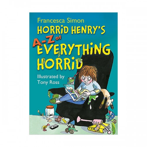 [특가] Horrid Henry's A - Z of Everything Horrid (Hardcover, 영국판)