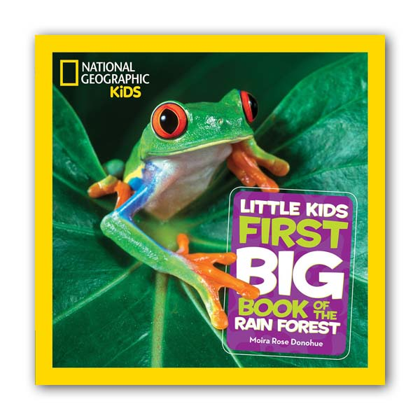 National Geographic Little Kids First Big Book of the Rain Forest (Hardcover)