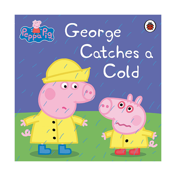 Peppa Pig : George Catches a Cold (Paperback)