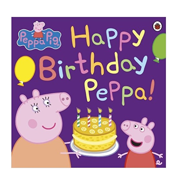 Peppa Pig : Happy Birthday Peppa! (Paperback)