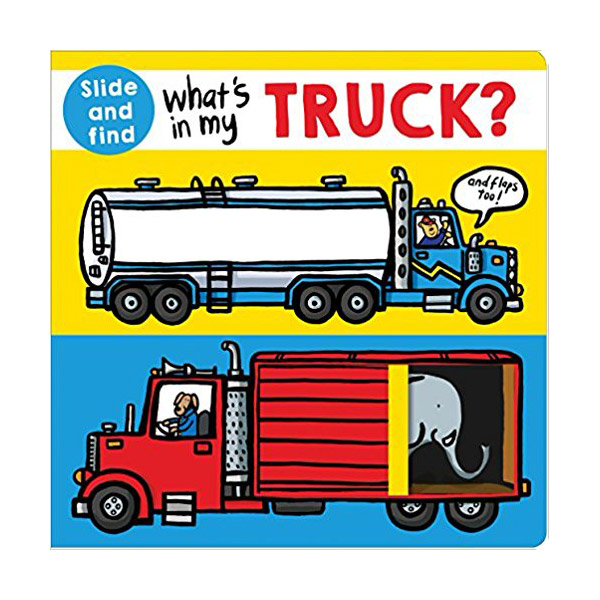 What's in my Truck?: A slide and find book (Board book)
