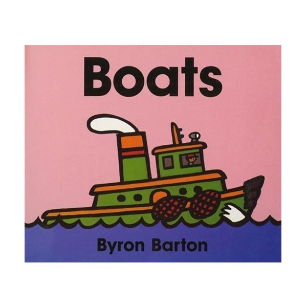 Byron Barton : Boats (Board Book)