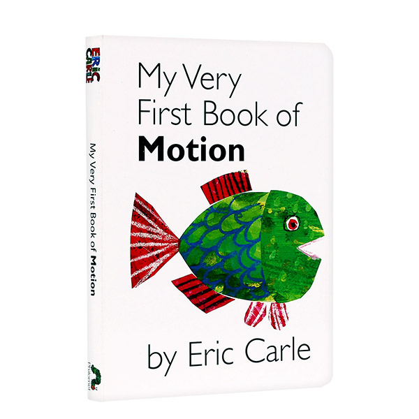 My Very First Book of Motion by Eric Carle (Boardbook)