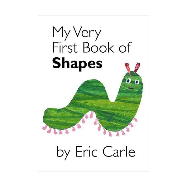 My Very First Book of Shapes by Eric Carle (Boardbook)